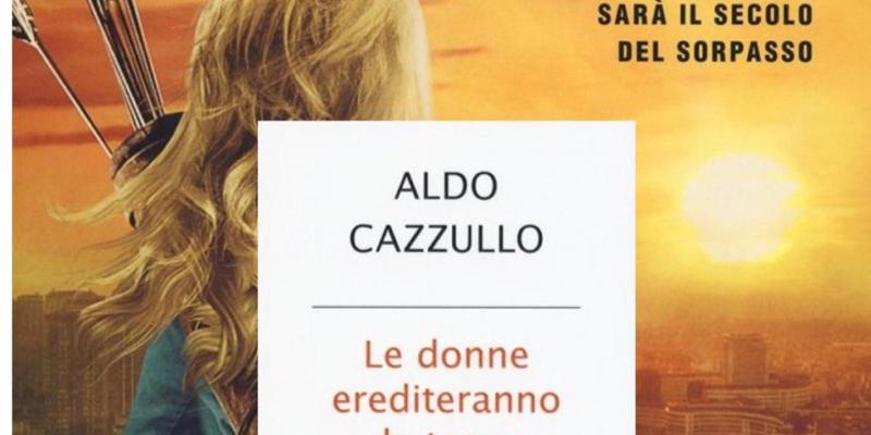 Aldo Cazzullo presenta Le donne erediteranno la terra