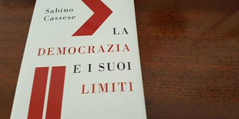 La democrazia e i suoi limiti, il libro di Cassese