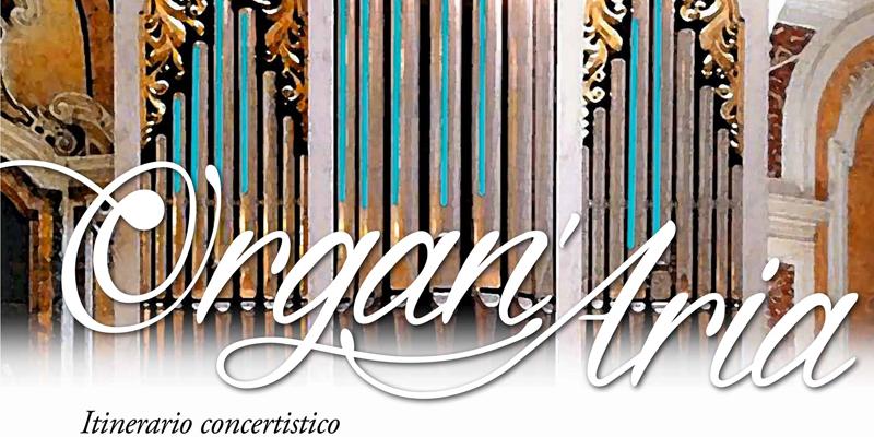 Organ'Aria 2019 e 4 appuntamenti